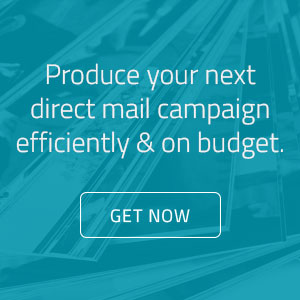 Produce your next direct mail campaign efficiently & on buget. Click to learn more.